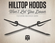 Hilltop Hoods x Maverick Sabre - Won't Let You Down